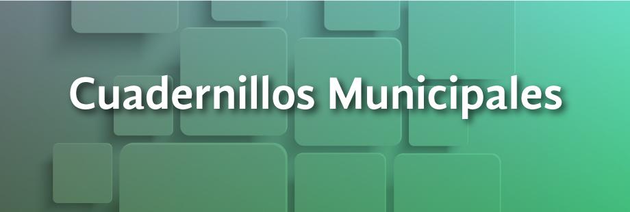 Cuadernillos Municipales